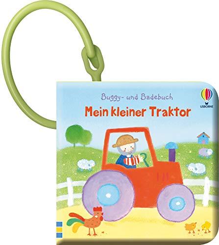 Buggy- und Badebuch: Mein kleiner Traktor: ab 1 Monat