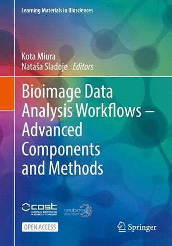 Bioimage Data Analysis Workflows ‒ Advanced Components and Methods