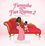 Funeesha and the Fun Queen 2: Trampoline Heaven (English Edition)