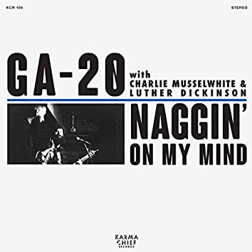 Naggin' On My Mind / Sit Down Baby