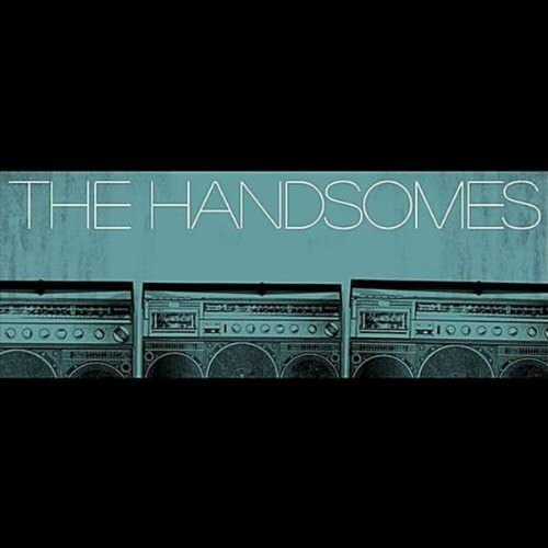 The Handsomes