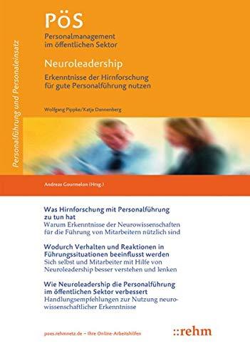 Neuroleadership - Erkenntnisse der Hirnforschung für gute Personalführung nutzen (PöS - Personalmanagement im öffentlichen Sektor)