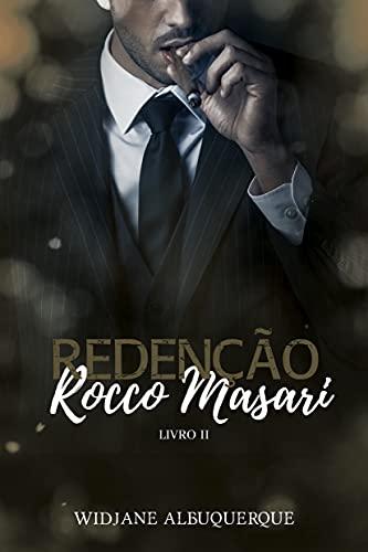 Redenção: Rocco Masari - Livro II
