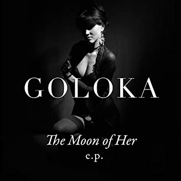 The Moon Of Her E.P.