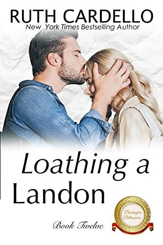 Loathing a Landon (The Barrington Billionaires Book 12) (English Edition)