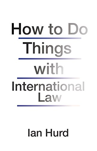 Image of How to Do Things with International Law