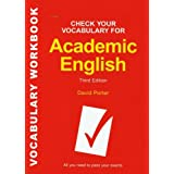 Check Your Vocabulary for Academic English: All you need to pass your exams by David Porter(2008-07-17)