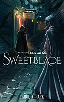 Sweetblade by [Carol A. Park]