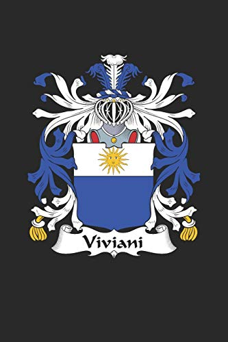 Viviani: Viviani Coat of Arms and Family Crest Notebook Journal (6 x 9 - 100 pages)