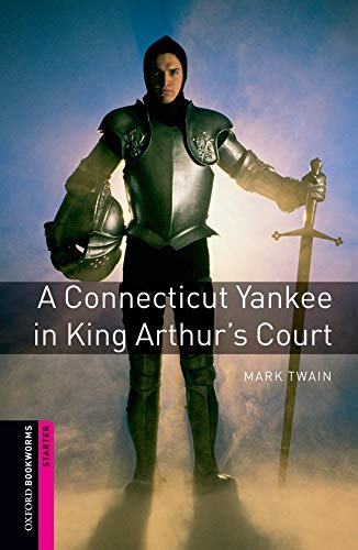 A Connecticut Yankee at King Arthur's Court (Oxford Bookworms Starter)の詳細を見る