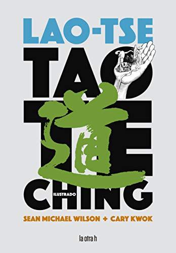 Tao Te Ching Ilustrado (Novela Gráfica)