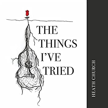 The Things I've Tried - EP
