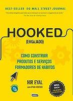 Hooked (Engajado): Como construir produtos e serviços formadores de hábitos (Português)