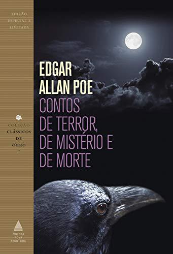 Contos de terror, de mistério e de morte (Coleção Clássicos de Ouro) por [Edgar Allan Poe]
