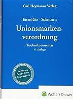 Unionsmarkenverordnung: Taschenkommentar
