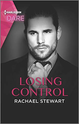 Losing Control: A Steamy Workplace Romance by [Rachael Stewart]