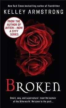 Broken  Women of the Otherworld Book 6   An Otherworld Novel