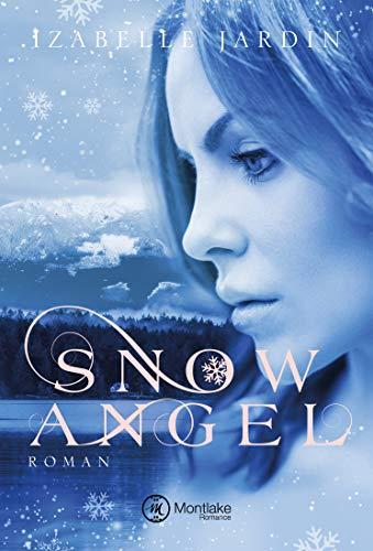 Snow Angel (Doubt, Trust … Love 1)