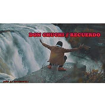Don Chuchi Recuerdo