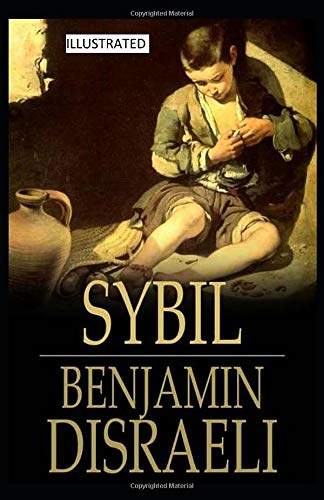 Sybil, or The Two Nations  ILLUSTRATED