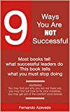 9 Ways You Are Not Successful: What you must stop doing