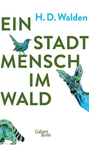 Buchseite und Rezensionen zu 'Ein Stadtmensch im Wald' von H.D. Walden