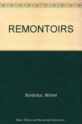 LES REMONTOIRS: PIECE EN TROIS TABLEAUX (LE MANTEAU D'ARLEQUIN (POCHE))