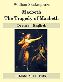 Macbeth / The Tragedy of Macbeth: Deutsch - Englisch