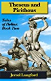 Theseus and Pirithous (Tales of Hellas)