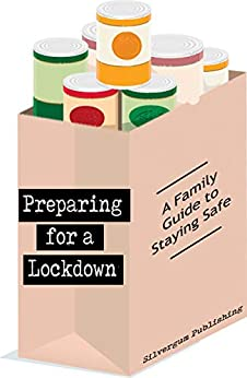 Preparing for a Lockdown by [Silvergum Publishing]