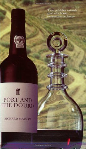 Port and the Douro (Faber Books on Wine)