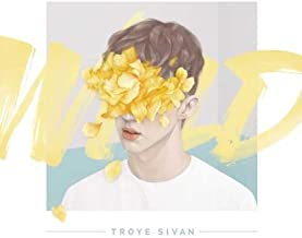 Wild [EP][Edited] by Troye Sivan