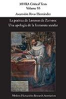 La poética de Lorenzo de Zamora: Una apología de la literatura secular (Mhra Critical Texts)
