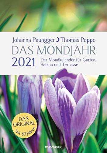 Das Mondjahr 2021: Garten-Spiralkalender - Der Mondkalender für Garten, Balkon und Terrasse - Das Original