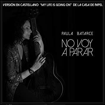 No Voy a Parar (Cover de My Life Is Going On)