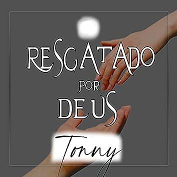 Resgatado por Deus