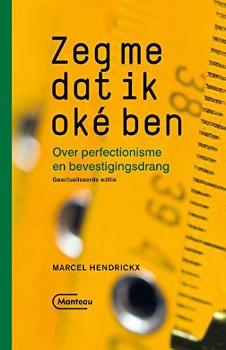 Zeg me dat ik oké ben (Dutch Edition)