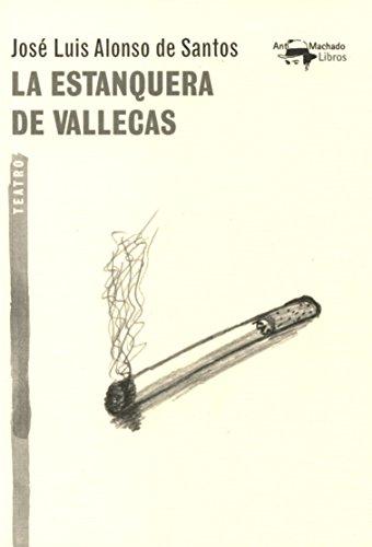 La estanquera de Vallecas (A. Machado Libros)