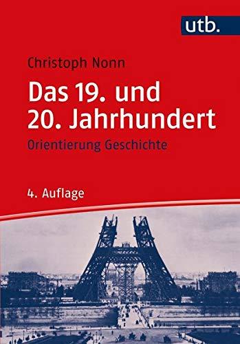 Das 19. und 20. Jahrhundert (Orientierung Geschichte)