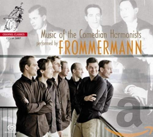 Frommermann - Music Of The Comedian Harmonists