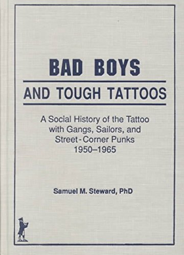 [(Bad Boys and Tough Tattoos : A Social History of the Tattoo with Gangs, Sailors and Street-Corner Punks, 1950-1965)] [By (author) John P. Dececco ] published on (November, 1990)