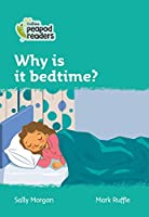 Level 3 – Why is it bedtime? (Collins Peapod Readers)