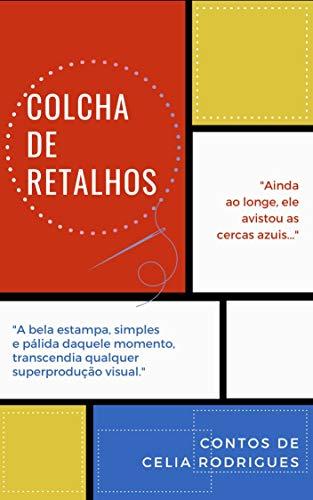 Colcha de retalhos (Portuguese Edition)
