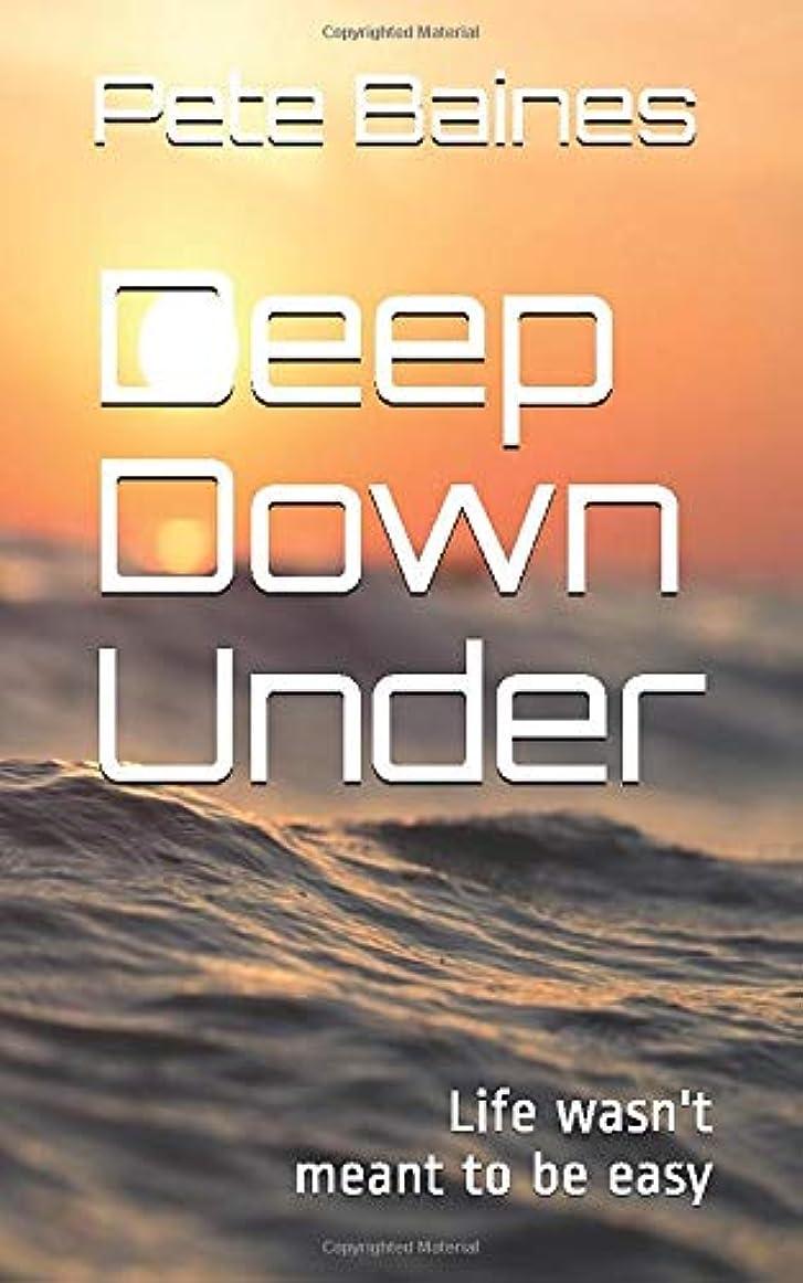 申し立て順応性のある直接Deep Down Under: Book One