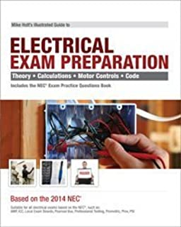 Mike Holt's Illustrated Guide to Electrical Exam Preparation, Based on the 2014 NEC