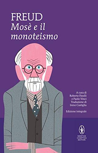 Mosè e il monoteismo (eNewton Classici)