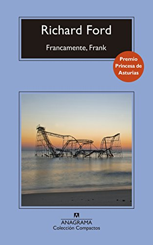 Francamente, Frank (Compactos nº 714) eBook: Ford, Richard, Gómez Ibáñez, Benito: Amazon.es: Tienda Kindle