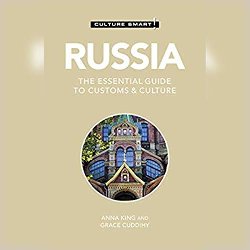 Russia - Culture Smart!: The Essential Guide to Customs & Culture cover art
