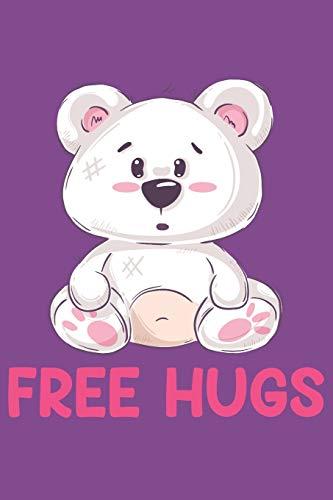 Free Hugs: DIN A5 120 Blanko Seiten mit nummerierten Seiten | Tolles Bären Design mit Spruch | Notizbuch, Skizzenbuch, Book, Schreibbuch, Notizen, Ideenbuch, Ideenheft | Geschenkidee