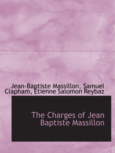 The Charges of Jean Baptiste Massillon